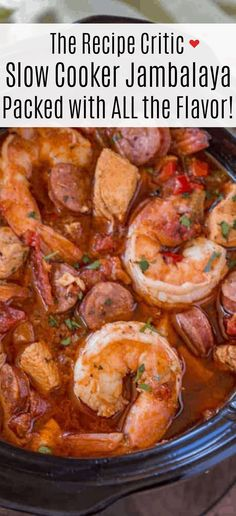 Slow Cooker Jambalaya with andouille sausage, chicken and shrimp cooked low and slow with bold spices and vegetables with just 10 minutes of prep. The Recipe Critic Slow Cooker, Slow Cooker Recipes, Crockpot Recipes, Soup Recipes, Chicken Recipes, Cooking Recipes, Recipies, Slow Cooker Jambalaya, Jambalaya Recipe