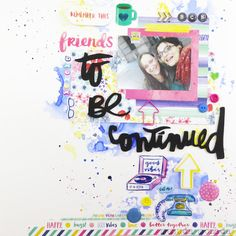 """Layout con Distress y Amy Tangerine: """"To be Continued"""""""