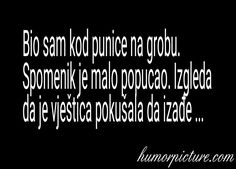Kod punice na grobu #kodpubicenagrobu #punica #grob #spomenik #vještica #humor #šala #vicevi #smiješneslike Smiješne slike i vicevi na humorpicture.com - http://humorpicture.com/kod-punice-na-grobu-kodpubicenagrobu-punica-grob-spomenik-vjestica-humor-sala-vicevi-smijesneslike-smijesne-slike-i-vicevi-na-humorpicture-com/