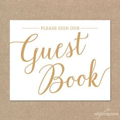 Please Sign Our Guestbook Sign// Printable Guest Book Sign, Instant Download // Gold Wedding Decor, DIY Gold Wedding Signs