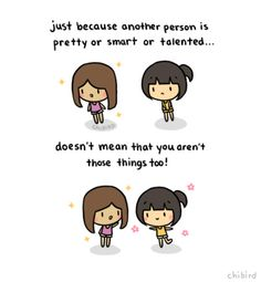 It can be easy to feel jealous or resentful… but you don't have to be. ^^ We can all be wonderful, talented people and celebrate each other's strengths.