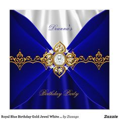 Shop Royal Blue Birthday Gold Jewel White Silk 2 Invitation created by Zizzago. Fancy Wedding Invitations, Bachelorette Party Invitations, Quinceanera Invitations, Elegant Invitations, Custom Invitations, Blue Birthday, 70th Birthday, Corporate Invitation, Elegant Birthday Party