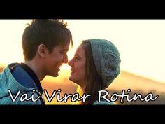 Vai Virar Rotina - Biollo part. Maiara Azuna / Vídeo com Letra