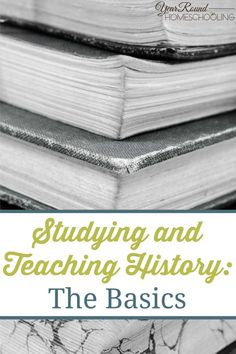 Studying and Teaching History - The Basics - By Joelle
