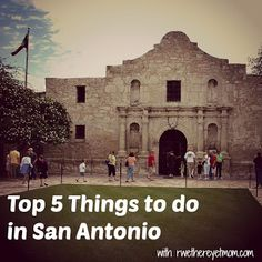 Top 5 Things to do in San Antonio, TX - R We There Yet Mom? | Family Travel for Texas and beyond...