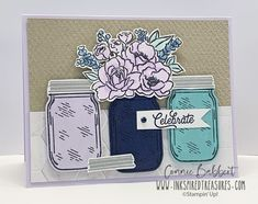 Stampin' Up! jar of flowers Mason Jar Cards, Mason Jars, Love Jar, Wink Of Stella, Stamping Up Cards, Get Well Cards, Card Maker, Creative Thinking, Paper Cards