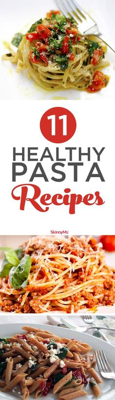 Add these 11 Healthy Pasta Recipes to your weight loss plan! #pasta #cleaneating #healthyeats
