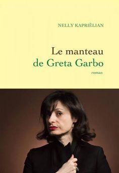 Rentrée littéraire 2014 : la journaliste Nelly Kaprièlian signe son premier roman