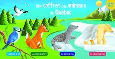 Mon coffret des animaux du Québec N. éd. - JÉRÔME CARRIER