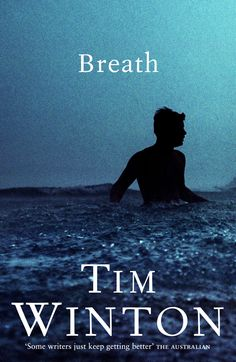 Booktopia has Breath, Winner of the 2009 Miles Franklin Literary Award by Tim Winton. Buy a discounted Paperback of Breath online from Australia's leading online bookstore. Book Club Books, Book Lists, The Book, Books To Read, My Books, Books Australia, Australian Authors, Books Everyone Should Read, Thing 1