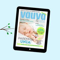 Lahja sinulle: Lataa uusi Vauva & uni -tabletlehti!Lataa tabletillesi tai kännykkään Vauvan uusi teemalehti lapsen unesta ja vanhemman jaksamisesta. Ekstralehti on maksuton. http://www.vauva.fi/artikkeli/vauva_lehti/lahja_sinulle_lataa_uusi_vauva_uni_tabletlehti