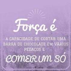 Exige muita força mesmo! #dietaesaudeoficial #dieta #chocolate