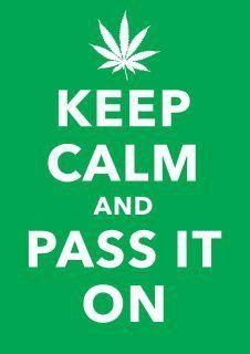 @weed @marijuana Keep calm and like, repin and follow