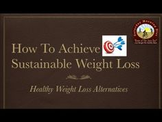 http://www.JoanBars.com      http://www.saturdaydiet.com  How To Achieve Sustainable Weight Loss on the Saturday Morning Diet   The truth is that you can't rush sustainable and long-term weight loss. The keyword here is 'sustainable'.  In this video tutorial we review what you can do to achieve sustainable weight loss.   Bill and Joan Loganeski have...