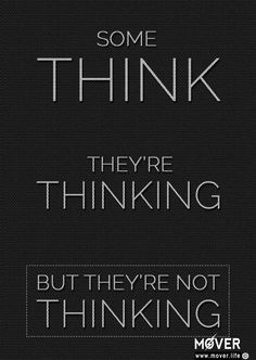 THINKING. Download .PDF .JPG: http://www.mover.life/thinking_322.html