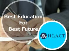 Best Education For Best Future. #HLACT