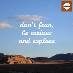 Don't fear, be curious and explore. Whats on your bucketlist? #traveltuesday