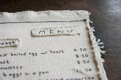 sewn menu (inspiration from casual poet) >> If I ever open a restaurant Menu Printing, Printing On Fabric, Menue Design, Menu Restaurant, Restaurant Identity, Cafe Design, Design Design, Decoration Table, Coffee Shop