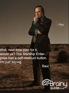 Breaking Bad - Saul quote