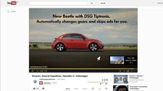 Good pre-roll YouTube campaign from Volkswagon.