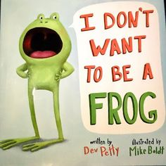 Primary Graffiti: I Don't Want To Be A Frog {Opinion Book Companion}