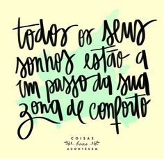 Sonhos shared by Marina Nobre on We Heart It Words Quotes, Me Quotes, Sayings, More Than Words, Some Words, Quote Posters, Positive Vibes, Inspire Me, Sentences