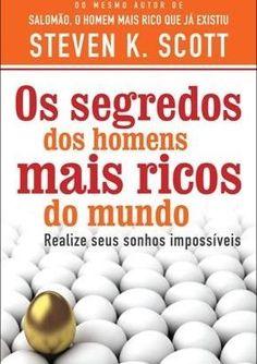 Dica de livro - Os Segredos Dos Homens Mais Ricos do Mundo