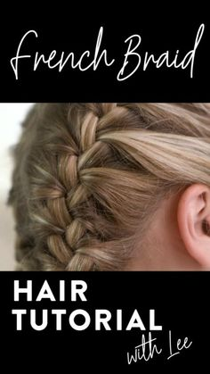 Girl, jump on the French braid bandwagon and learn how to French braid your own . Girl, jump on the French braid bandwagon and learn how to French braid your own hair. Check out this tutorial on how Braided Hairstyles Tutorials, Easy Hairstyles, French Hairstyles, French Braid Tutorials, French Plait Tutorial, Braid Hair Tutorials, Hair Braiding Tutorial, Boxer Braids Tutorial, Camping Hairstyles