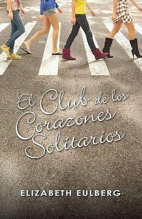 Rincón revuelto: El Club de los Corazones Solitarios / Elizabeth Euldberg http://rinconrevuelto.blogspot.com.es/2013/05/el-club-de-los-corazones-solitarios.html