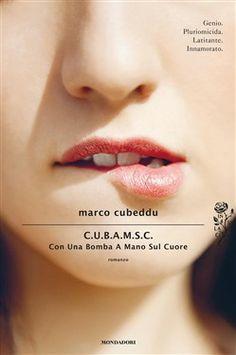Prezzi e Sconti: Con una bomba a mano sul cuore ebook marco  ad Euro 6.99 in #Mondadori #Media ebook letterature