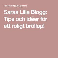Saras Lilla Blogg: Tips och idéer för ett roligt bröllop! Blogg, Wedding, Valentines Day Weddings, Mariage, Weddings, Marriage, Casamento, Chartreuse Wedding