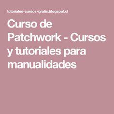 Curso de Patchwork           -            Cursos y tutoriales para manualidades