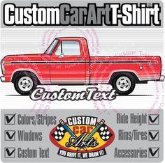 Custom Art T-Shirt 1973 1974 1975 1976 76 1977 77 1978 78 1979 79 Ford F-150 F-100 V8 Pickup Truck Cab short bed XLT Explorer Lariat Ranger by CustomCarArts on Etsy
