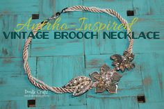 Doodle Craft...: Anthro-Inspired Vintage Brooch Necklace!