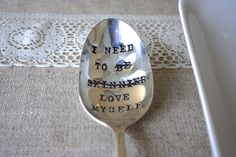 Self Confidence Spoon - Hand Stamped Spoon -