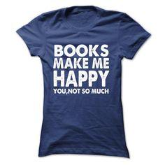books make me happy tee shirt