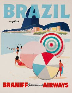 I have one of these!   Thanks, Grandma Peggy.  Braniff International Airways original Brazil travel poster | DP Vintage Posters