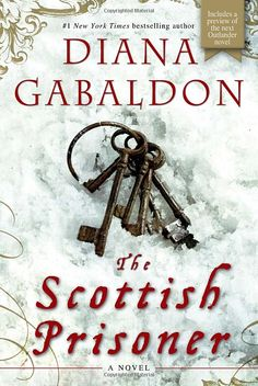 What I'm reading right now - The Scottish Prisoner written by one of my favorite authors.