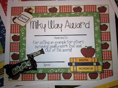 """Milky Way Award- For setting an example for others by having quality work that was """"Out of this World!"""""""