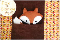 FOX-AND-BLANKIE-PLAY-SET-tutorial, thanks so as blumin cute! xox