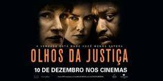 Muito além dos livros e filmes!: Filme - Olhos da justiça (2016)