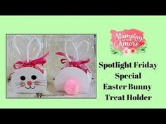 Spotlight Friday Special Bunny Treat Holder - YouTube