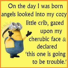 minions this ones gonna be trouble - Yahoo Image Search Results Funny Minion Memes, Minions Quotes, Funny Jokes, Minion Humor, Funny Sayings, Minion Stuff, Minions Minions, Funny Friendship Sayings, Minion Love Quotes