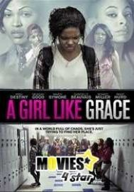 Download HDRip Movie A Girl Like Grace 2015 Free Online with fast speed servers at movies4star. Enjoy 2018 latest Hollywood film TV shows Mkv MP4 prints.