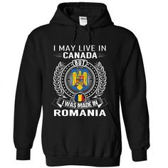 I May Live in Canada But I Was Made in Romania - #tie dye shirt #black hoodie. GET IT => https://www.sunfrog.com/States/I-May-Live-in-Canada-But-I-Was-Made-in-Romania-V6-zdndchupzf-Black-Hoodie.html?68278