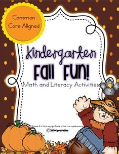 Fall Fun  - A Kindergarten Math and Language Arts Unit (Common Core Aligned)  184 pages only $5