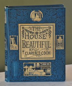 1st Edition 1877 1878 Clarance Cooks The House Beautiful Victorian Decorating