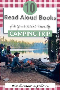 Heading off to the woods for a family camping trip? Make your family time even better with these 10 great books to read aloud on your family camping trip! Tweens and teenagers will love these adventure filled books while camping! Read Aloud Books, Great Books To Read, Family Camping, Camping 101, Kayak Camping, Winter Camping, Travel Activities, Family Activities, Gentle Parenting