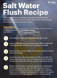 Salt water flush recipe - Dr. Axe http://www.draxe.com #health #Holistic #natural