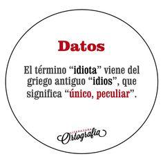 """IDIOTA"""
